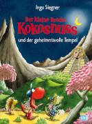 Der kleine Drache Kokosnuss Band 21 und der geheimnisvolle Tempel